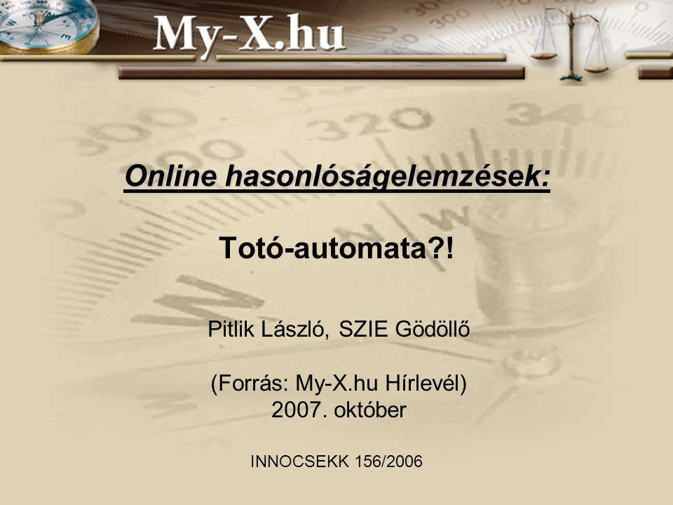 Online hasonlóságelemzések: Online hasonlóságelemzések: Totó-automata .
