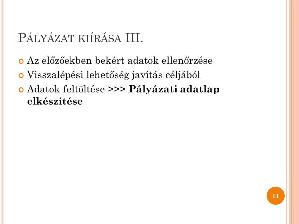P ÁLYÁZAT KIÍRÁSA III.