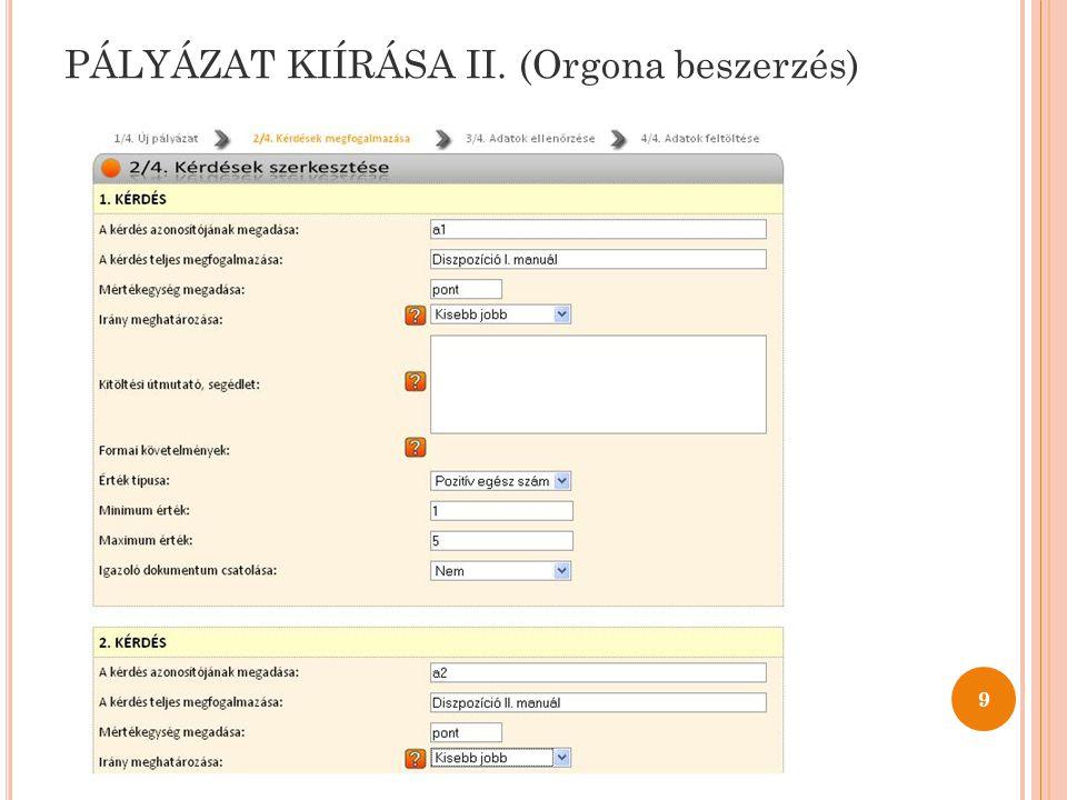 PÁLYÁZAT KIÍRÁSA II. (Orgona beszerzés) 9