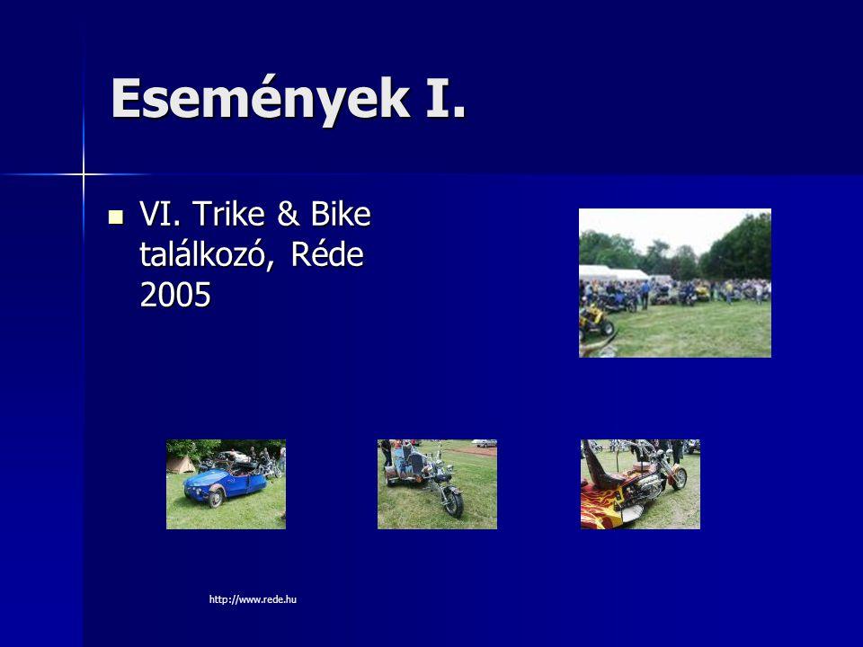 Események I.VI. Trike & Bike találkozó, Réde 2005 VI.