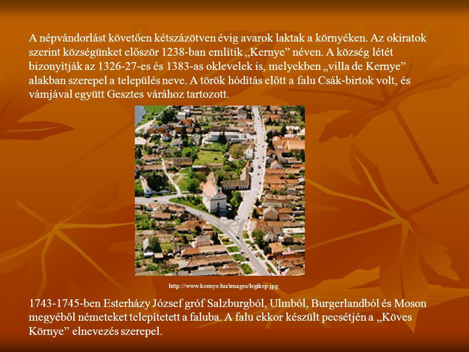 """A népvándorlást követően kétszázötven évig avarok laktak a környéken. Az okiratok szerint községünket először 1238-ban említik """"Kernye"""" néven. A közsé"""