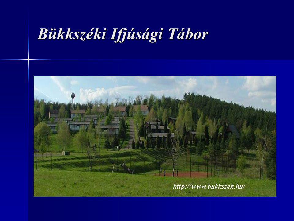 Bükkszéki Ifjúsági Tábor http://www.bukkszek.hu/