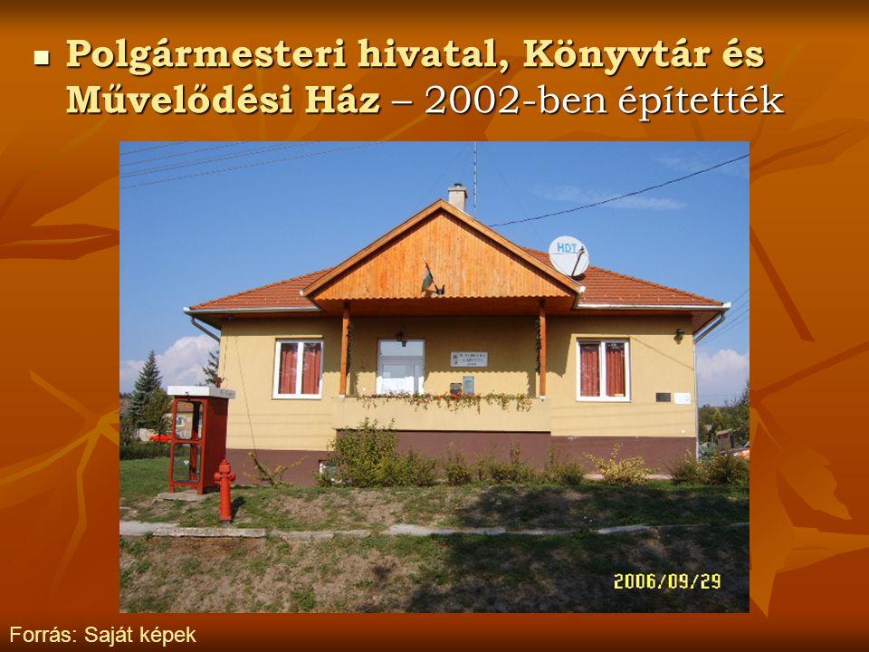 Polgármesteri hivatal, Könyvtár és Művelődési Ház – 2002-ben építették Polgármesteri hivatal, Könyvtár és Művelődési Ház – 2002-ben építették Forrás: