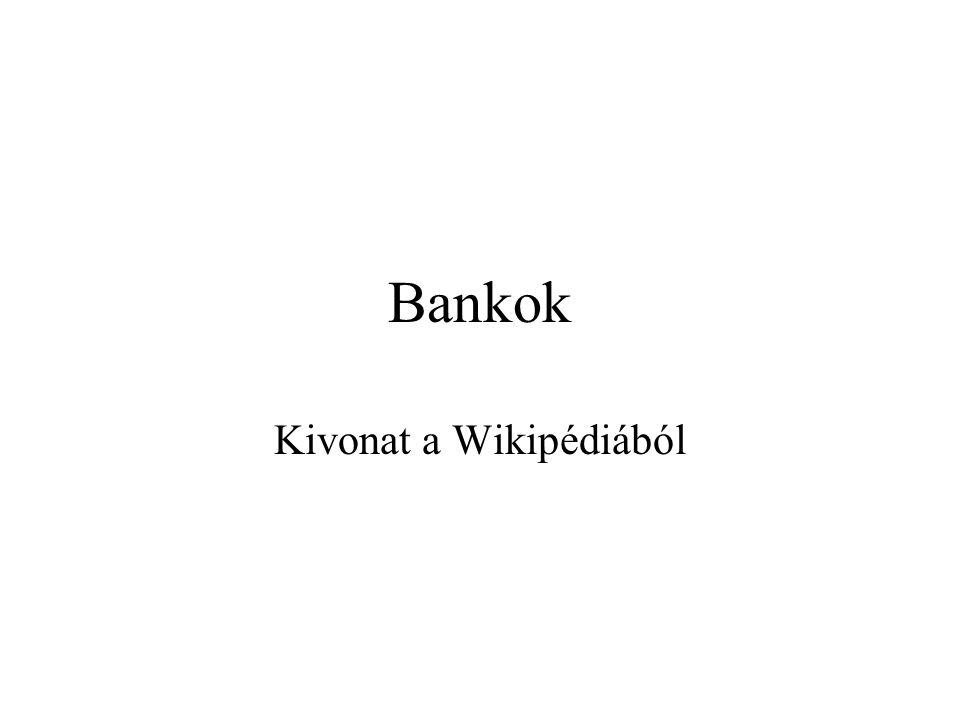 Bankok Kivonat a Wikipédiából
