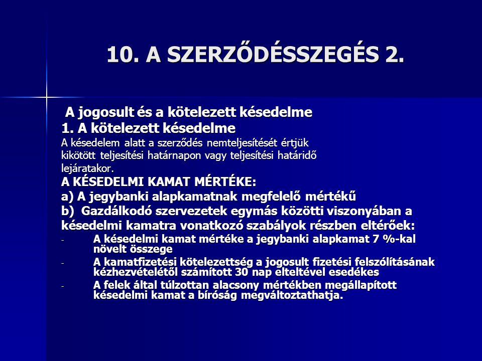 10.A SZERZŐDÉSSZEGÉS 2.