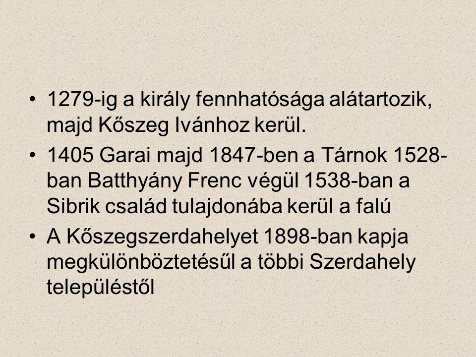 1279-ig a király fennhatósága alátartozik, majd Kőszeg Ivánhoz kerül.