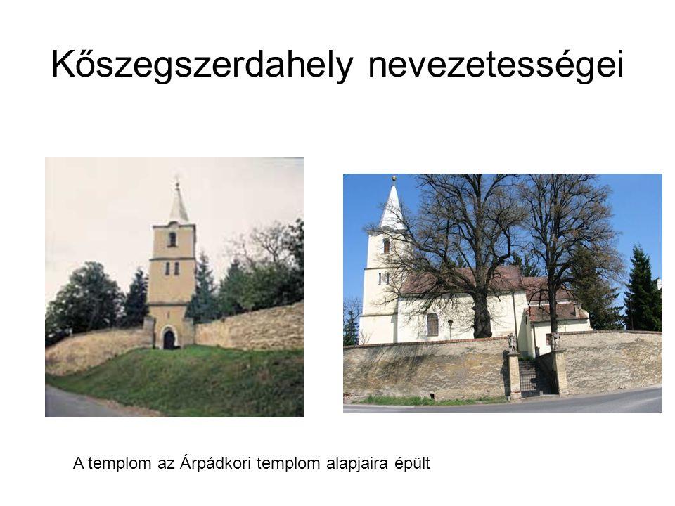 Kőszegszerdahely nevezetességei A templom az Árpádkori templom alapjaira épült