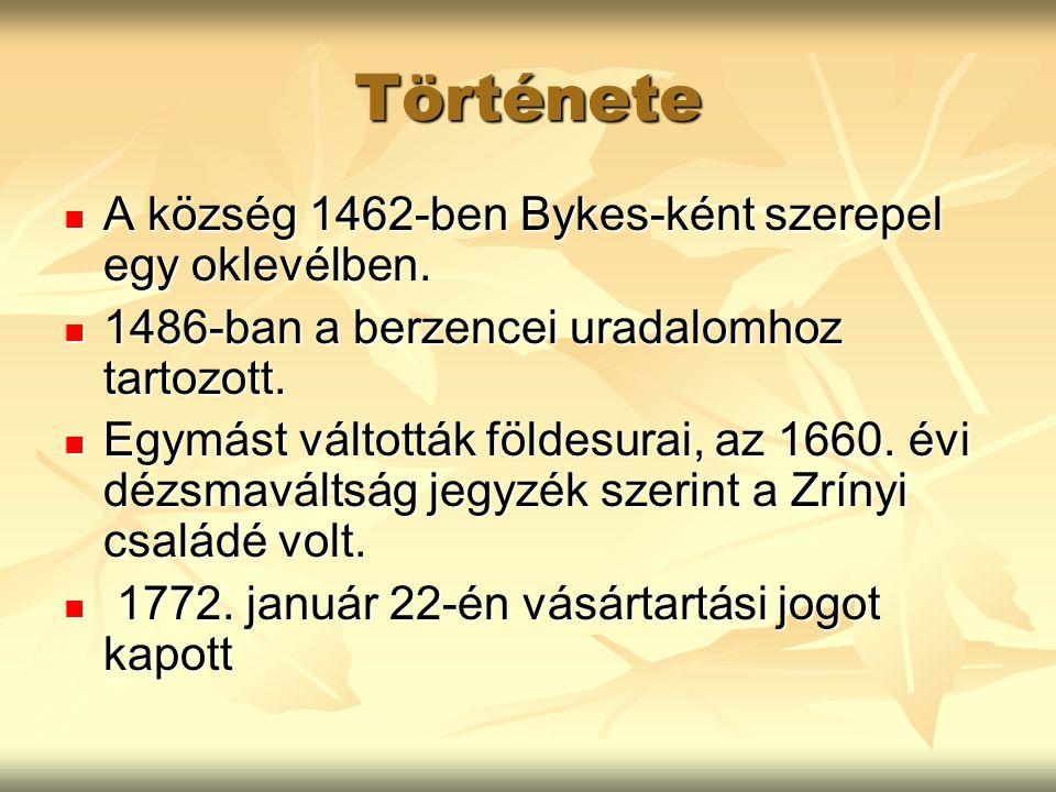Története A község 1462-ben Bykes-ként szerepel egy oklevélben. A község 1462-ben Bykes-ként szerepel egy oklevélben. 1486-ban a berzencei uradalomhoz