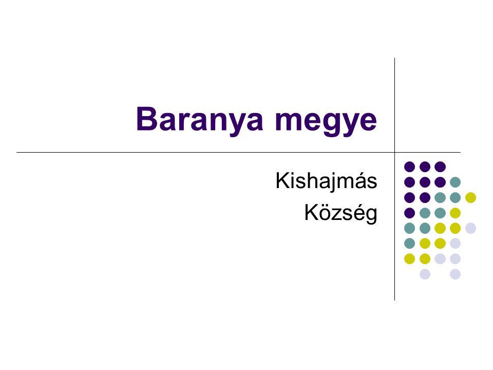 Baranya megye Kishajmás Község