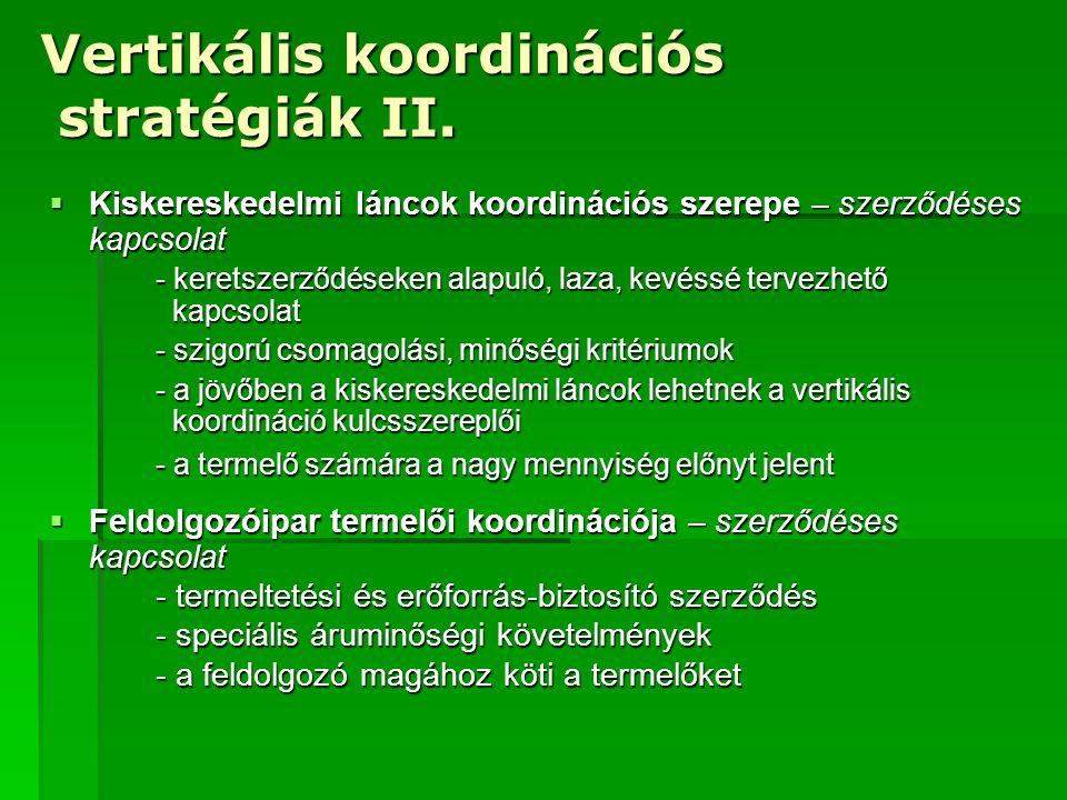 Vertikális koordinációs stratégiák III.