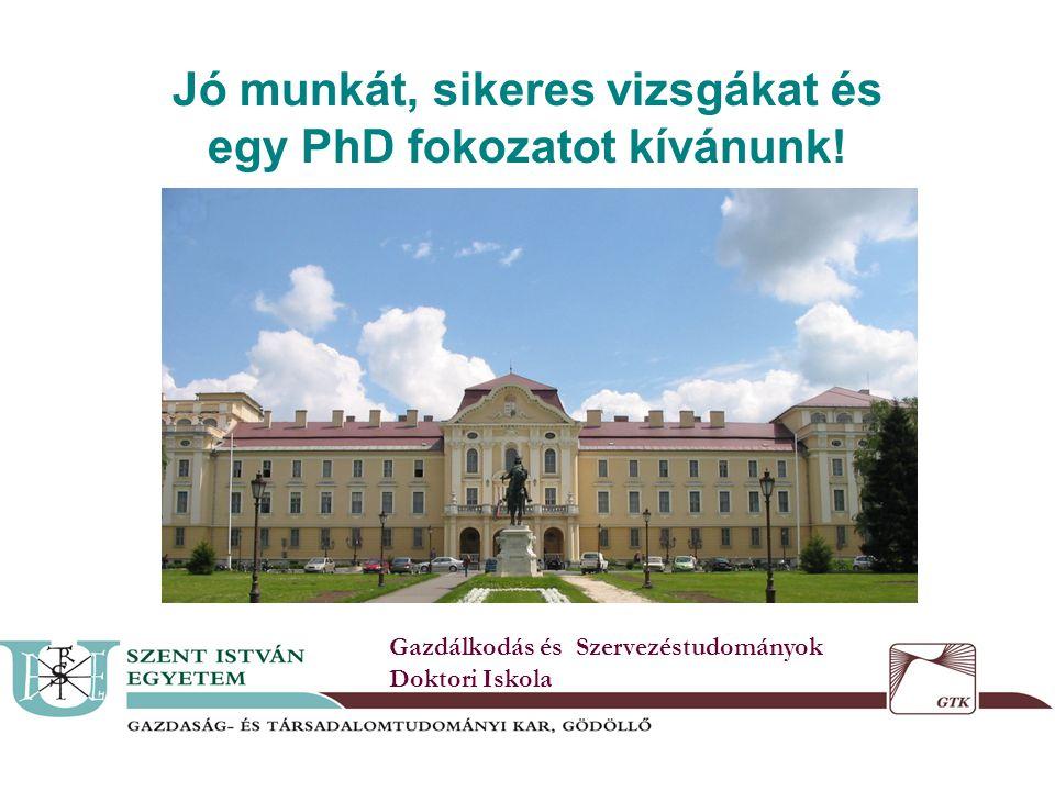 Jó munkát, sikeres vizsgákat és egy PhD fokozatot kívánunk egy PhD fokozatot kívánunk.