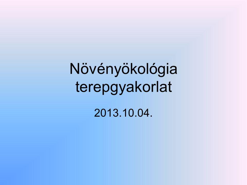 Növényökológia terepgyakorlat 2013.10.04.