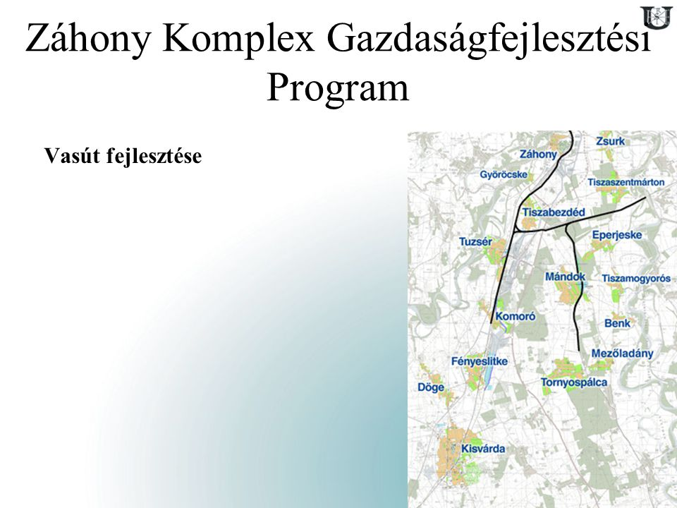 11 Záhony Komplex Gazdaságfejlesztési Program Vasút fejlesztése