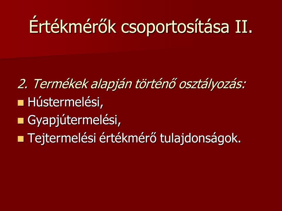 Értékmérők csoportosítása II.2.