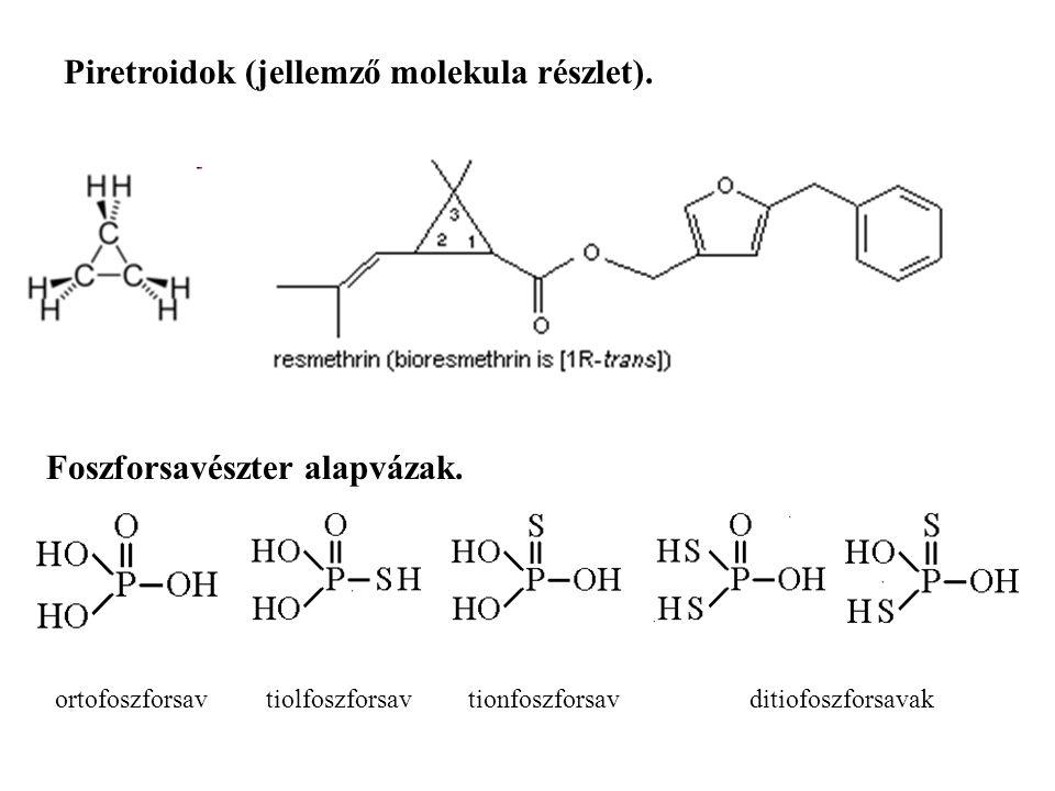 Piretroidok (jellemző molekula részlet).Foszforsavészter alapvázak.