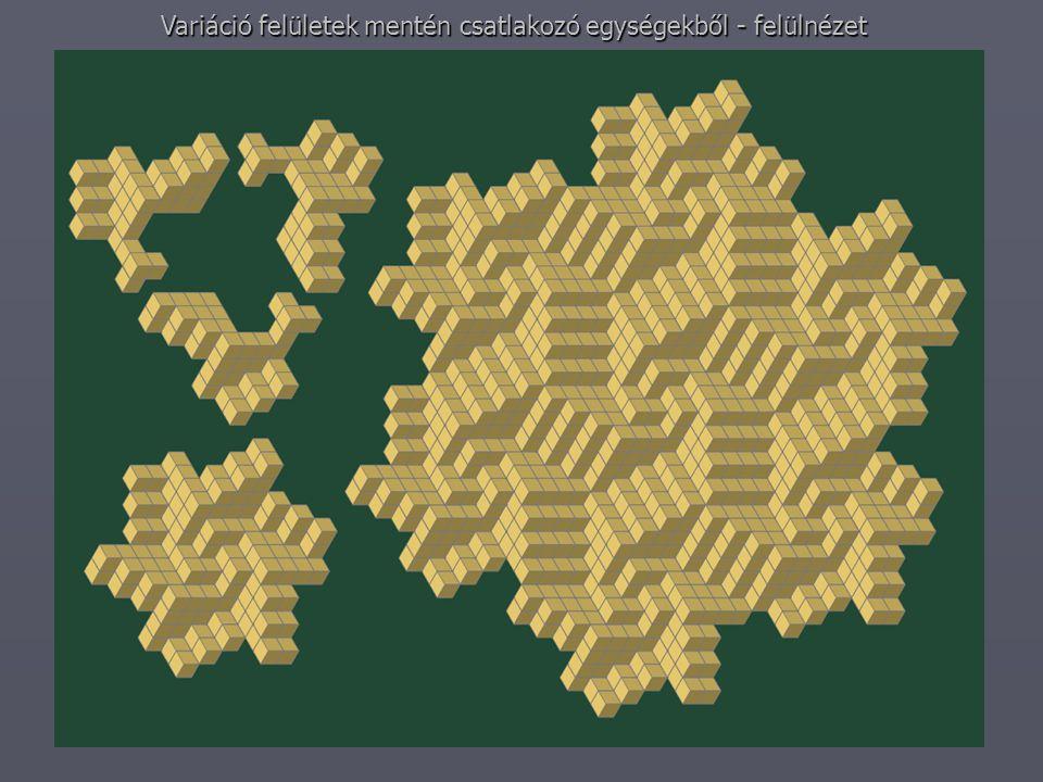 Variáció felületek mentén csatlakozó egységekből - felülnézet