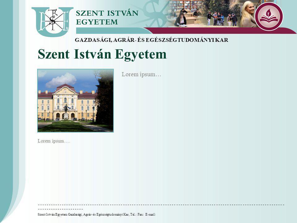 Szent István Egyetem Lorem ipsum….