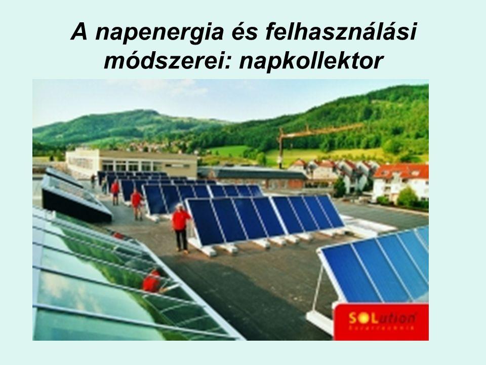 A napenergia és felhasználási módszerei: napkollektor