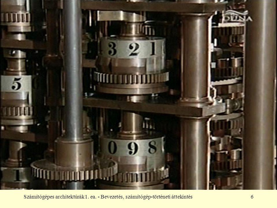 Számítógépes architektúrák1. ea. - Bevezetés, számítógép-történeti áttekintés6
