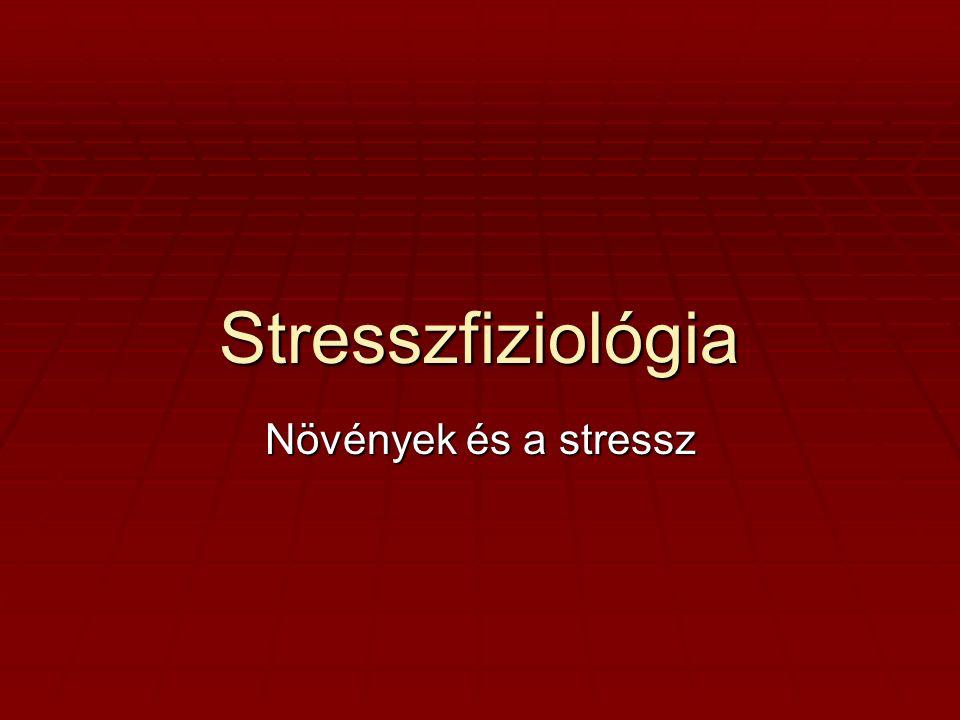 1.Növényi stresszorok: -Természeti: erős fény, szárazság, hőség, tápanyaghiány, alcson hőmérséklet, sebzés, UV-A, UV-B sugárzás -Biotikus: rovarok, patogének, elicitorok, baktériumok, gombák, vírusok -Antropogén: herbicidek, légszennyezők, nehézfémek, savas esők