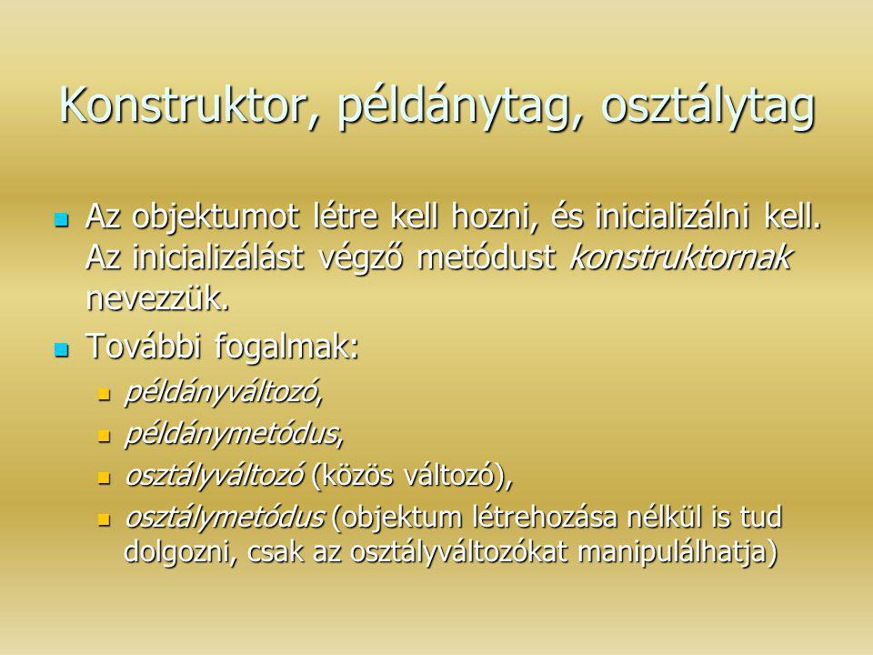 Kétdimenziós tömb Deklarálás: Deklarálás: elemtípus [][] tömbazonosító; Teljes kétdimenziós tömb létrehozása: Teljes kétdimenziós tömb létrehozása: new elemtípus [méret0] [méret1] Pl: Pl: int[][] matrix Lépésenkénti (soronkénti) létrehozás.