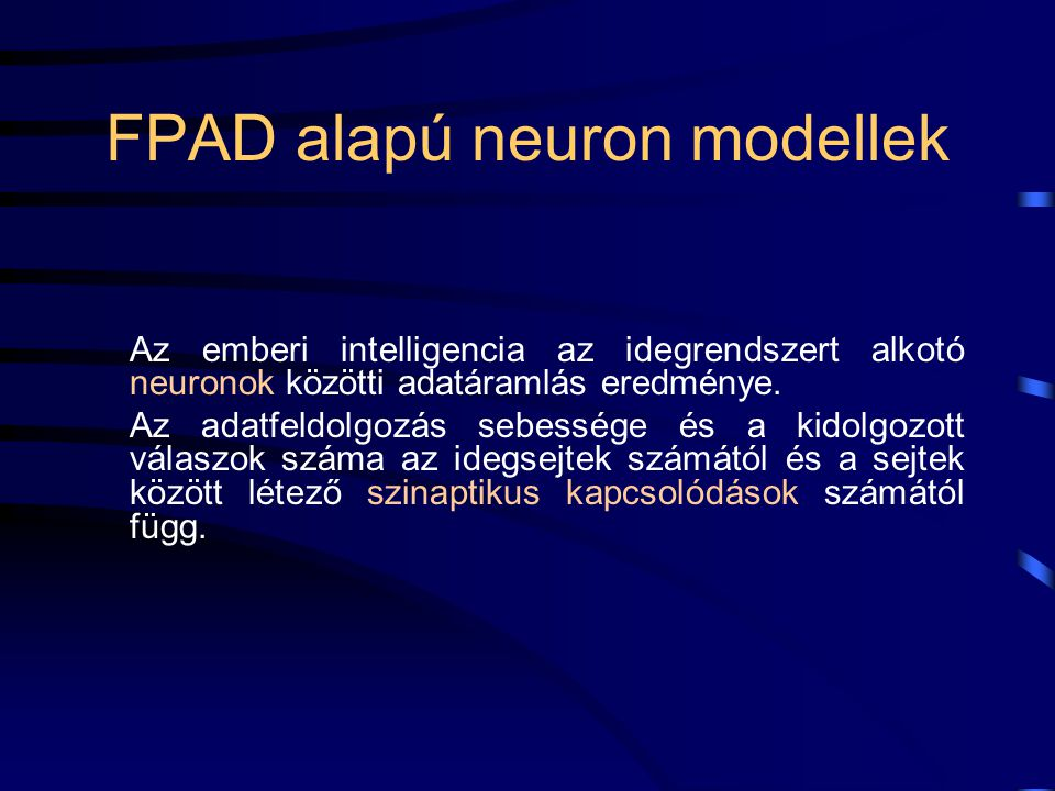 A neuronok kísérleti modellje