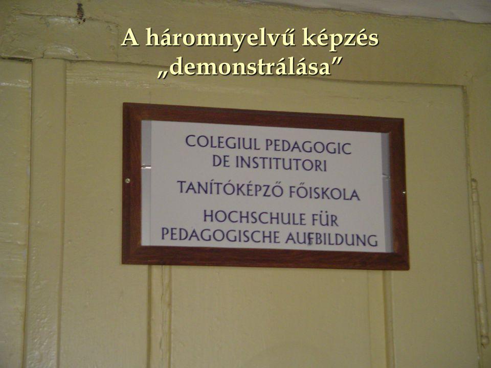 """A háromnyelvű képzés """"demonstrálása"""""""