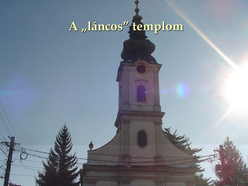 """A """"láncos"""" templom"""