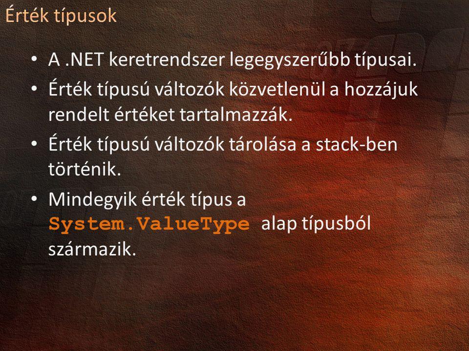A.NET keretrendszer legegyszerűbb típusai.