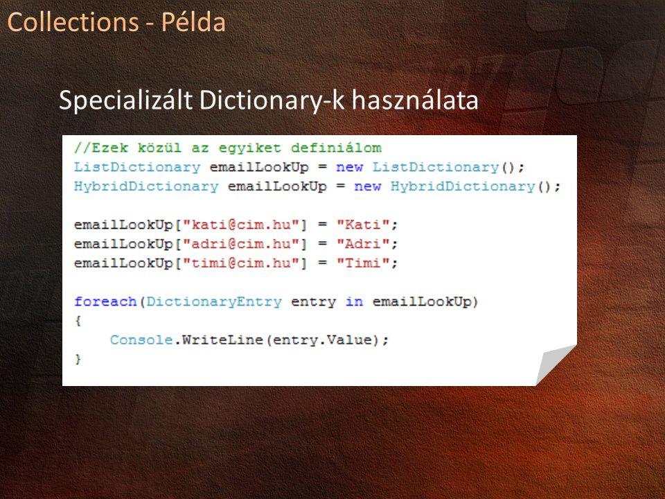 Specializált Dictionary-k használata