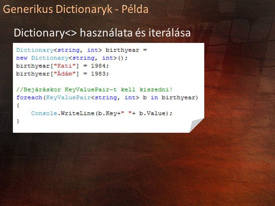 Dictionary<> használata és iterálása