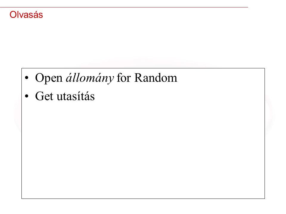 33 Olvasás Open állomány for Random Get utasítás