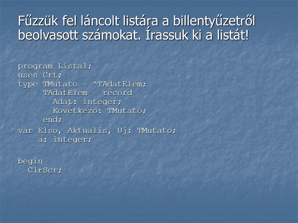 Láncolt listák A különböző típusú láncolt listák nagyon fontos adatszerkezetek a számítástechnikában.