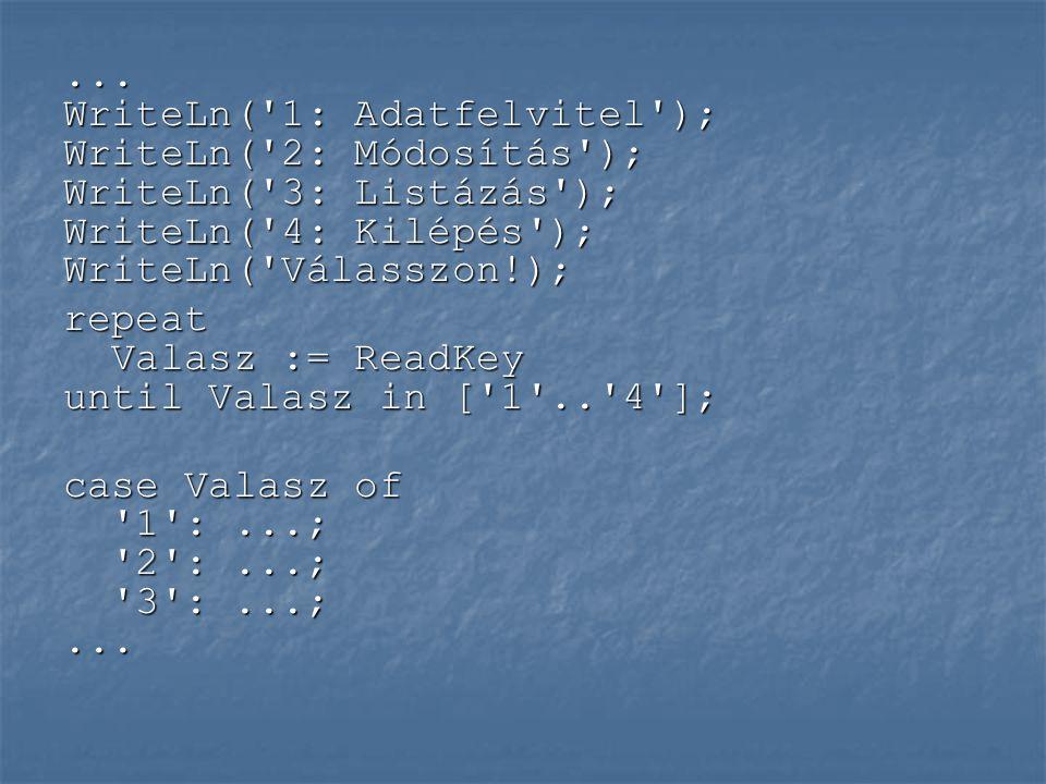 Műveletek: * metszet * metszet + egyesítés + egyesítés - különbség - különbség Logikai típusú eredményt szolgáltatnak: Logikai típusú eredményt szolgáltatnak: = egyenlőség = egyenlőség <> különbözőség <> különbözőség = tartalmazás (részhalmaz) = tartalmazás (részhalmaz) IN elemvizsgálat IN elemvizsgálat
