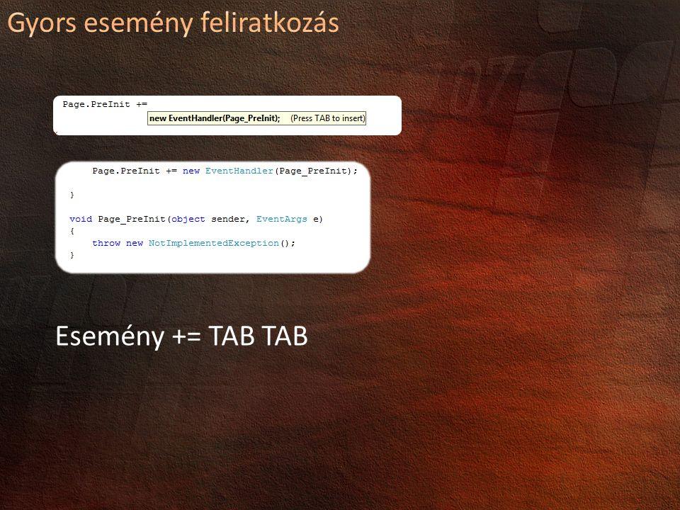 Esemény += TAB TAB