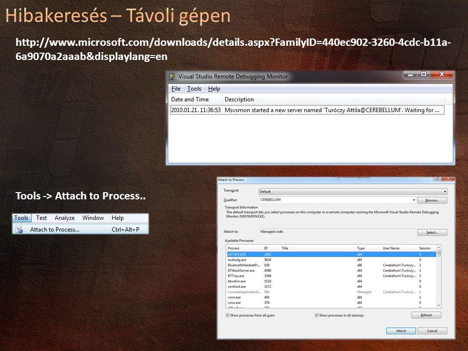 http://www.microsoft.com/downloads/details.aspx?FamilyID=440ec902-3260-4cdc-b11a- 6a9070a2aaab&displaylang=en Tools -> Attach to Process..