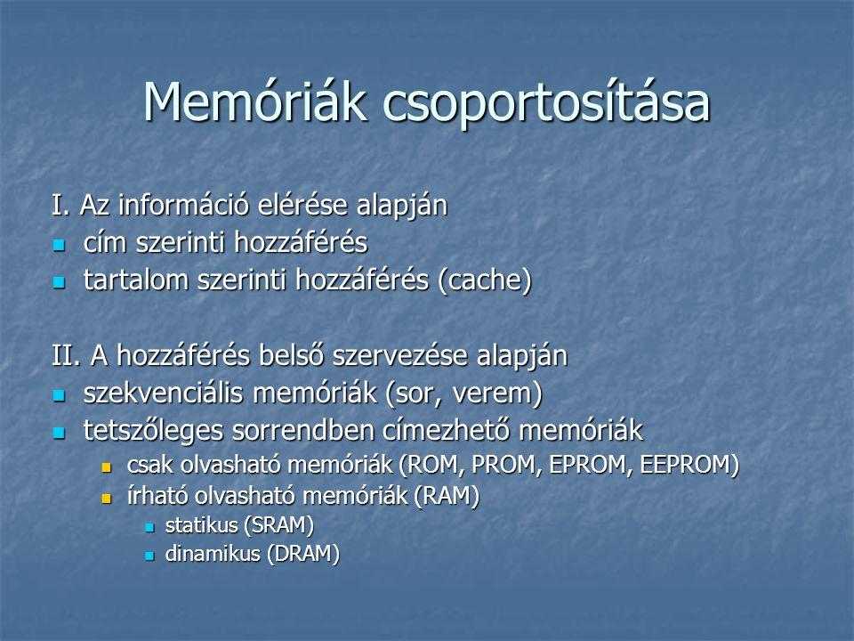 Memóriák csoportosítása I.
