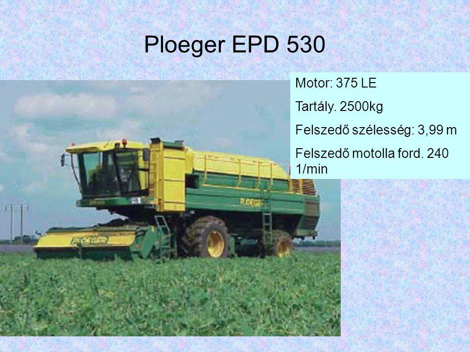 Ploeger EPD 530 Motor: 375 LE Tartály. 2500kg Felszedő szélesség: 3,99 m Felszedő motolla ford. 240 1/min