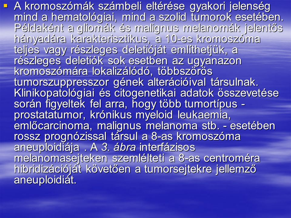 Kromoszómafestés  3.ábra.