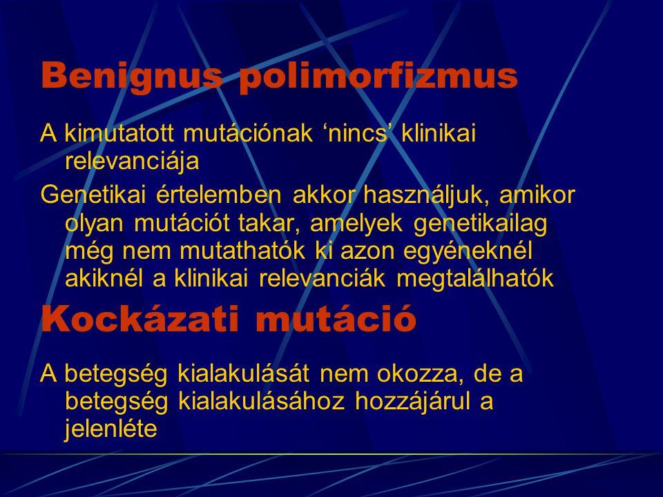 Mutáció szűrési módszerek A mutáció szűrési eljárások során keressük a betegséget / szindrómát okozó mutációt, vagyis a mutáció elváltozás / betegség kapcsolatot derítjük fel.