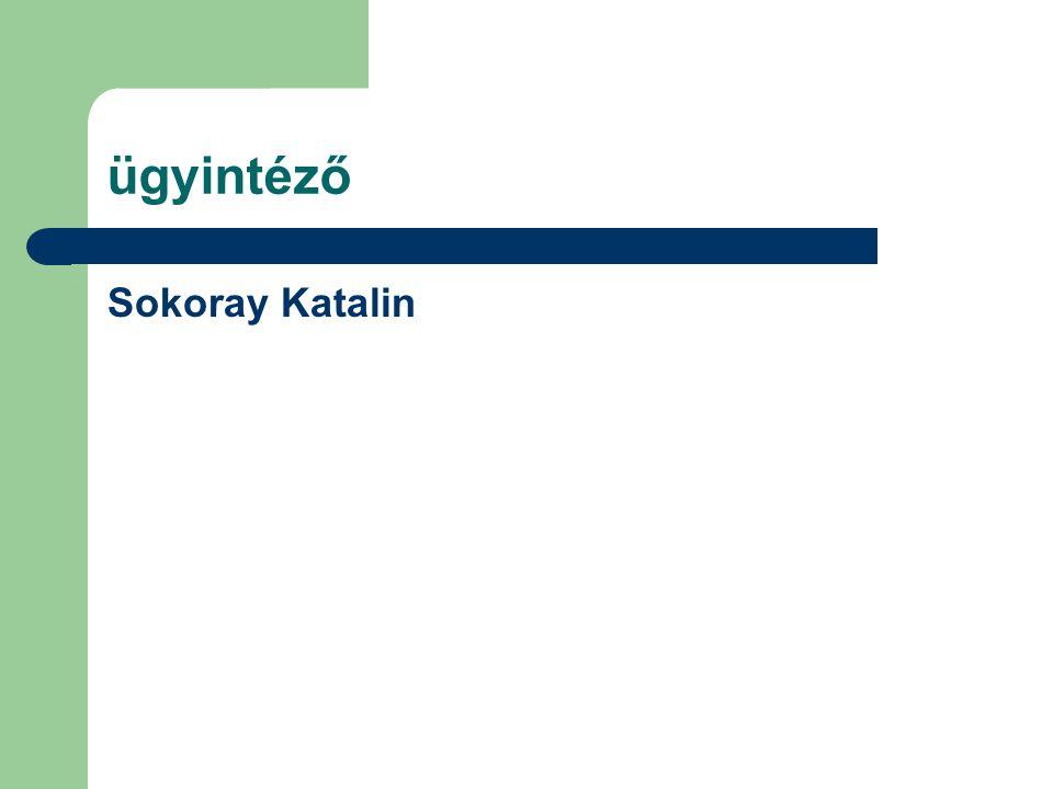 ügyintéző Sokoray Katalin