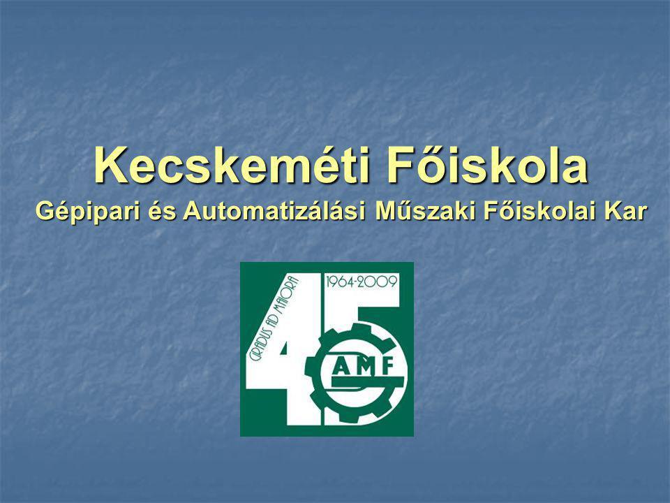 Kecskeméti Főiskola Gépipari és Automatizálási Műszaki Főiskolai Kar