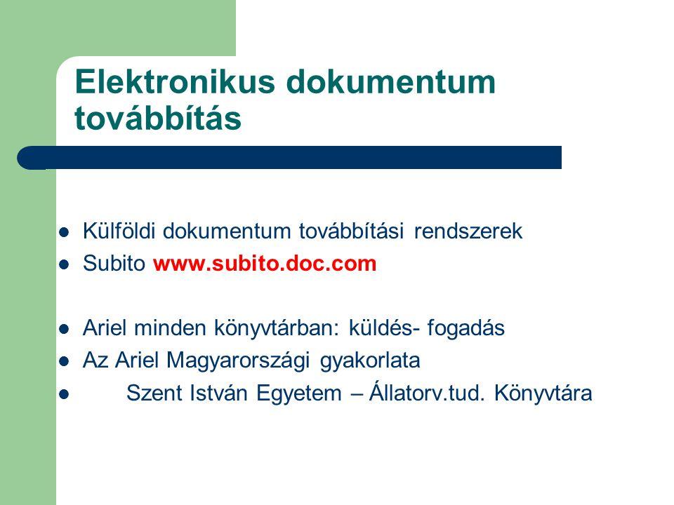 Jövőbeli feladatok Pontos, gyors szolgáltatás Ariel térhódítása – hagyományos módszerek háttérben Európai Únióhoz csatlakozás