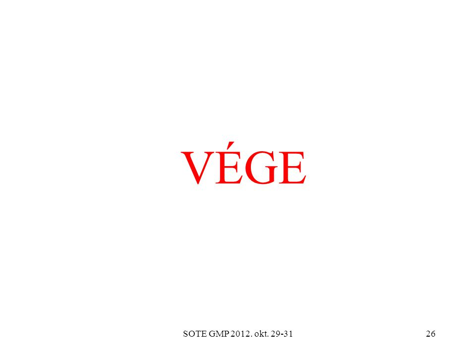 SOTE GMP 2012. okt. 29-3126 VÉGE