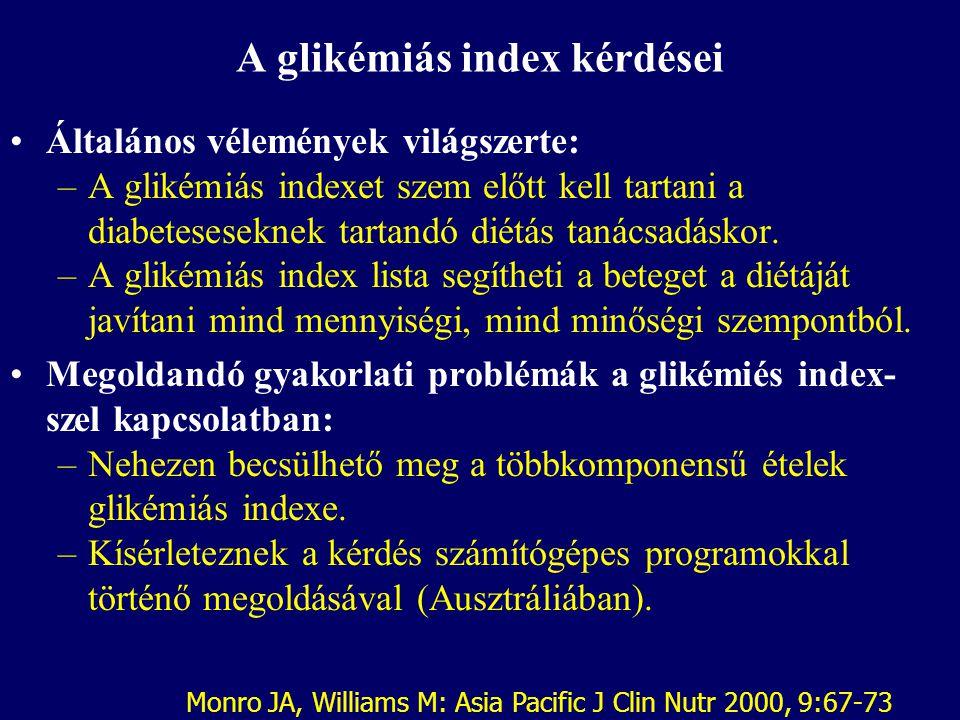 Szénhidrátok a diabeteses diétában: a glikémiás index Az Amerikai Diabetes Társaság ajánlása: –Inkább a mennyiségnek, mint a minőségnek kell elsőbbség