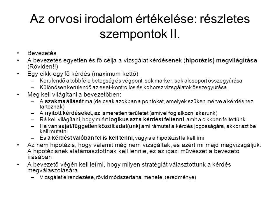 Az orvosi irodalom értékelése: részletes szempontok II.