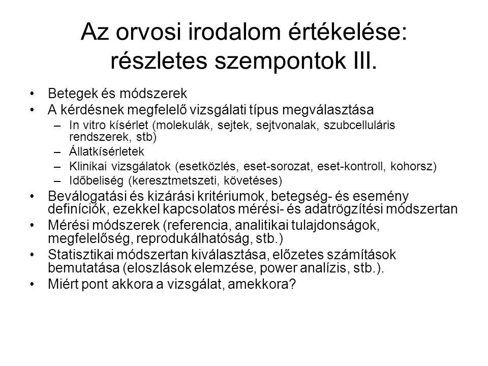 Az orvosi irodalom értékelése: részletes szempontok III.