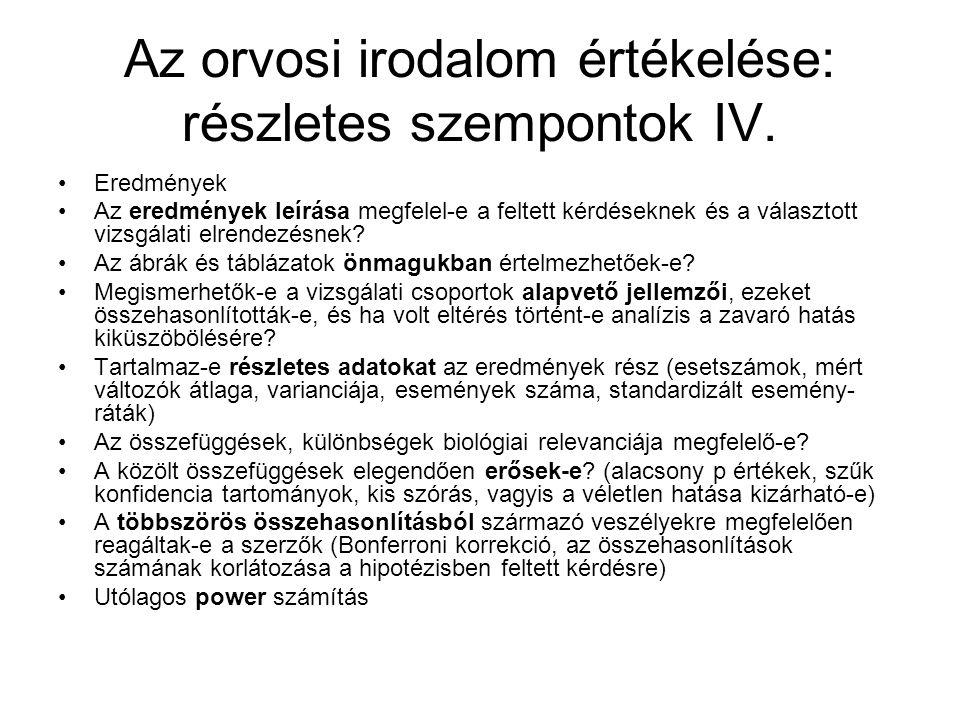 Az orvosi irodalom értékelése: részletes szempontok IV.