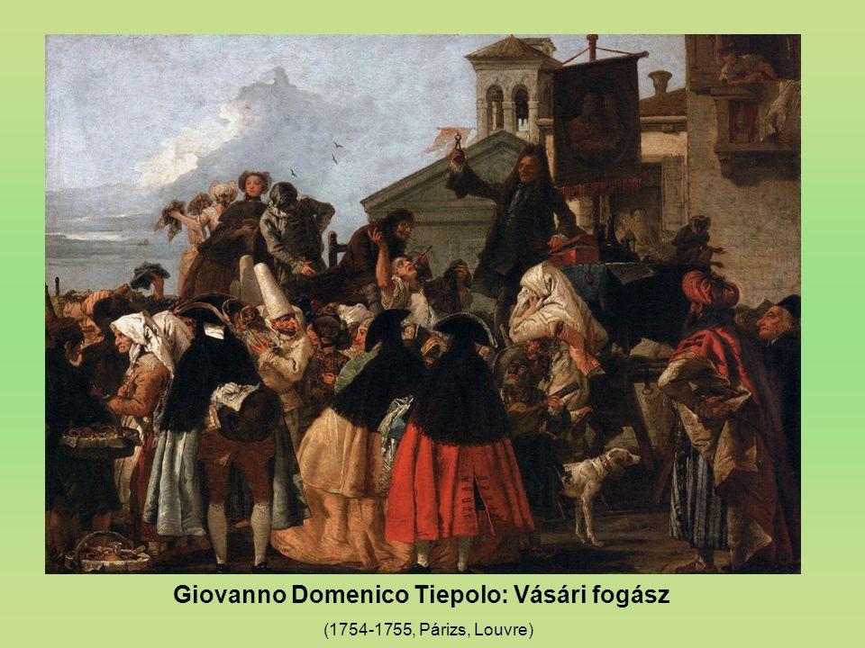 Giovanno Domenico Tiepolo: Vásári fogász (1754-1755, Párizs, Louvre)