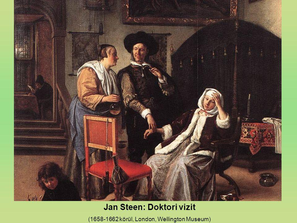 Jan Steen: Doktori vizit (1658-1662 körül, London, Wellington Museum)